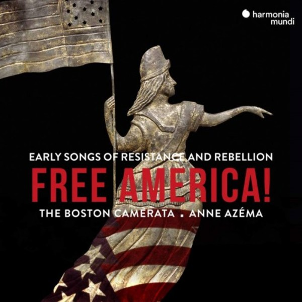 Free America: Early Songs of Resistance and Rebellion