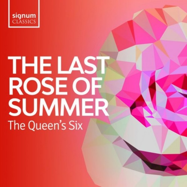 The Last Rose of Summer: Folksongs from the British Isles | Signum SIGCD598