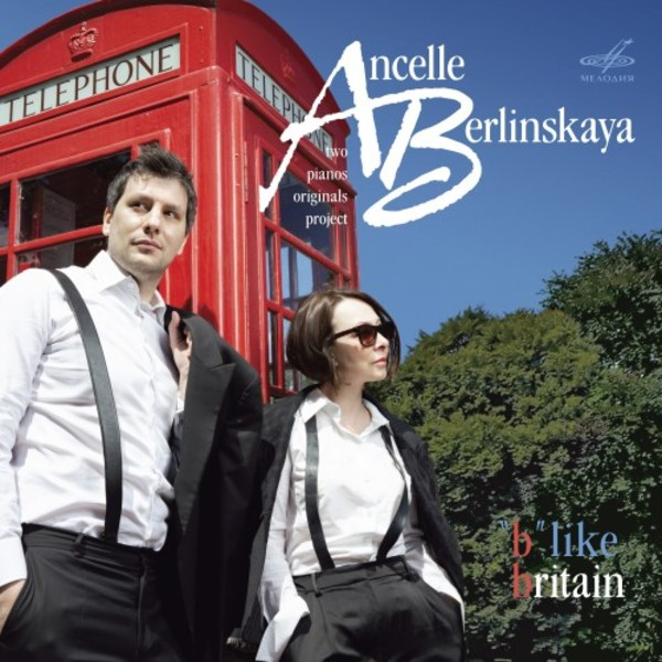 �B� like Britain: Music for 2 Pianos