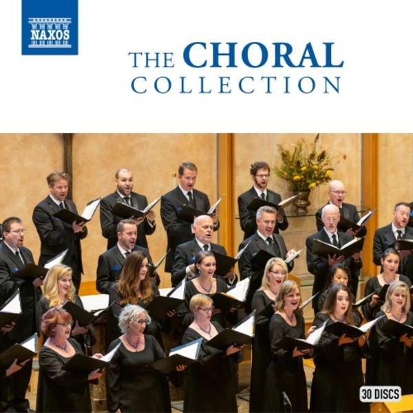 Naxos: The Choral Collection | Naxos 8503298