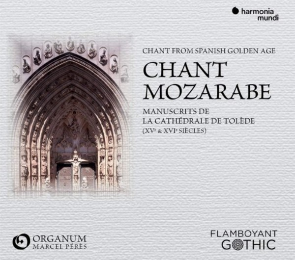 Mozarabic Chant: Manuscripts from Toledo Cathedral