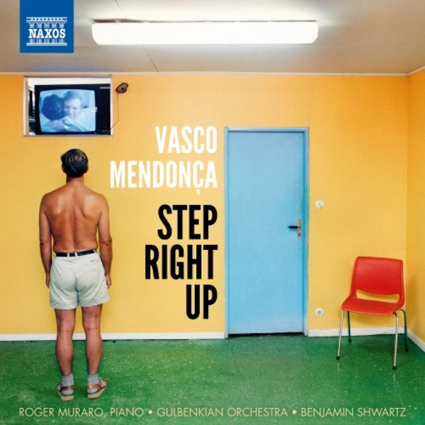 Mendonca - Step Right Up | Naxos 8579025