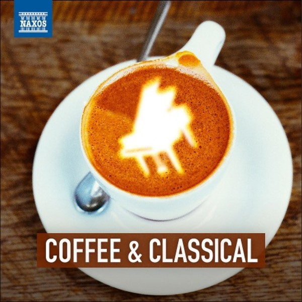 Coffee & Classical | Naxos 8578358