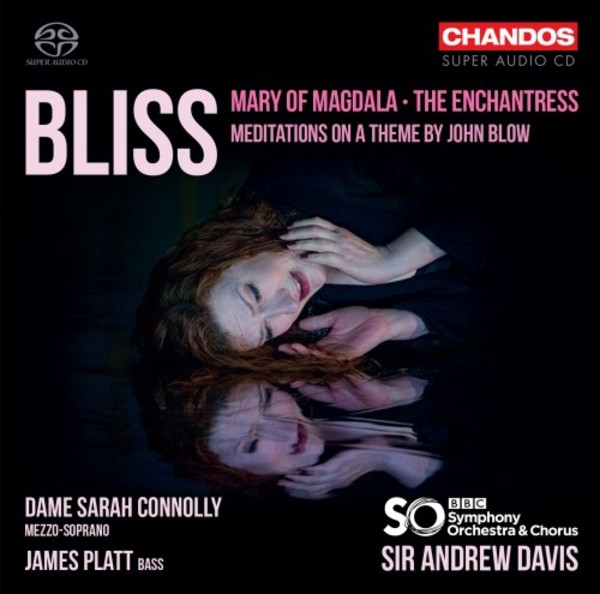 Bliss - Mary of Magdala, The Enchantress, Meditations on a Theme by John Blow