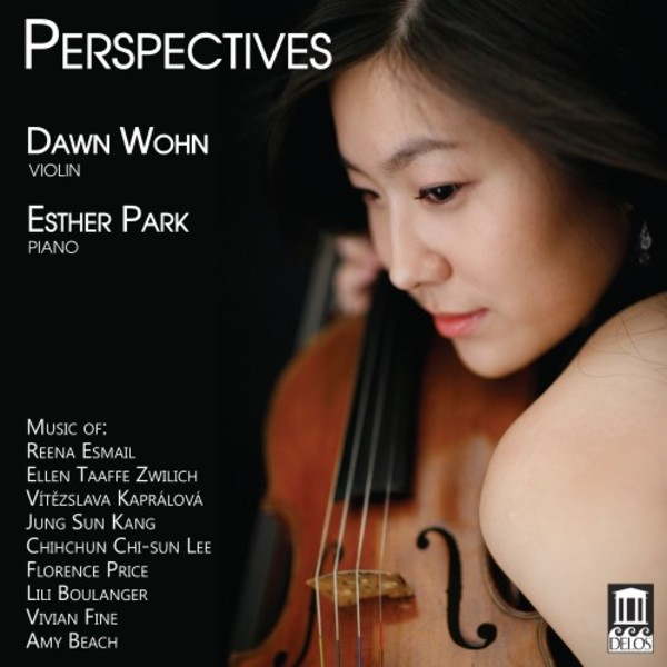 Perspectives: Music for Violin & Piano by Zwilich, Kapralova, Price, Boulanger, Beach etc.