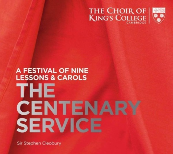 A Festival of Nine Lessons & Carols: The Centenary Service | Kings College Cambridge KGS0036