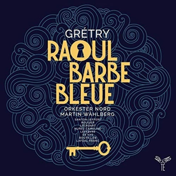 Gretry - Raoul Barbe-bleue | Aparte AP214