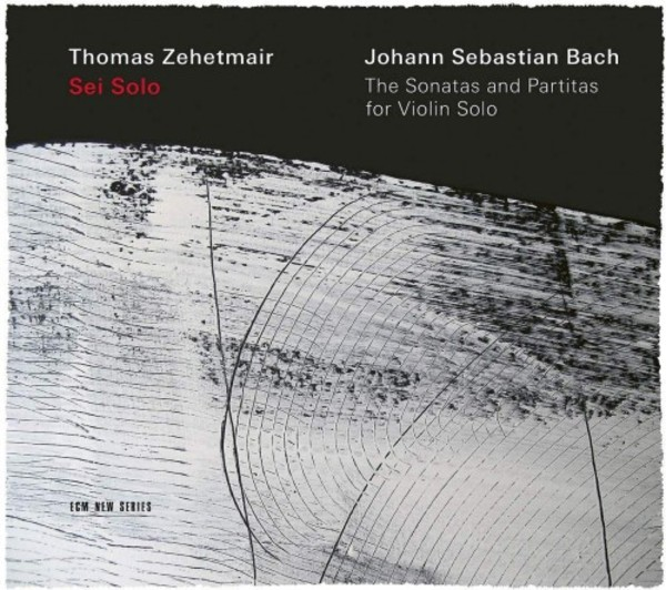 JS Bach - Sei Solo: The Sonatas and Partitas for Violin Solo