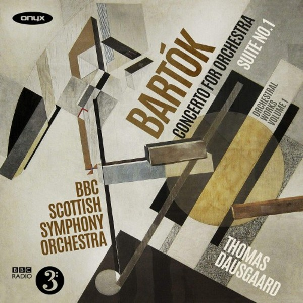 Bartok - Orchestral Works Vol.1: Concerto for Orchestra, Suite no.1