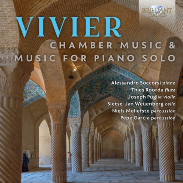 Vivier - Chamber Music & Music for Piano Solo