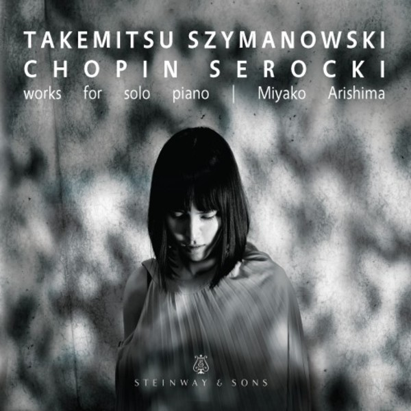 Takemitsu, Szymanowski, Chopin, Serocki - Works for Solo Piano | Steinway & Sons STNS30118