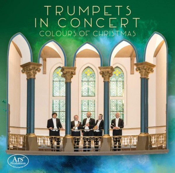Trumpets in Concert: Colours of Christmas | Ars Produktion ARS38292