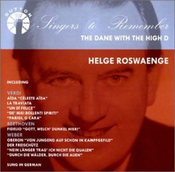 Helge Rosvaenge: The Dane with the High D