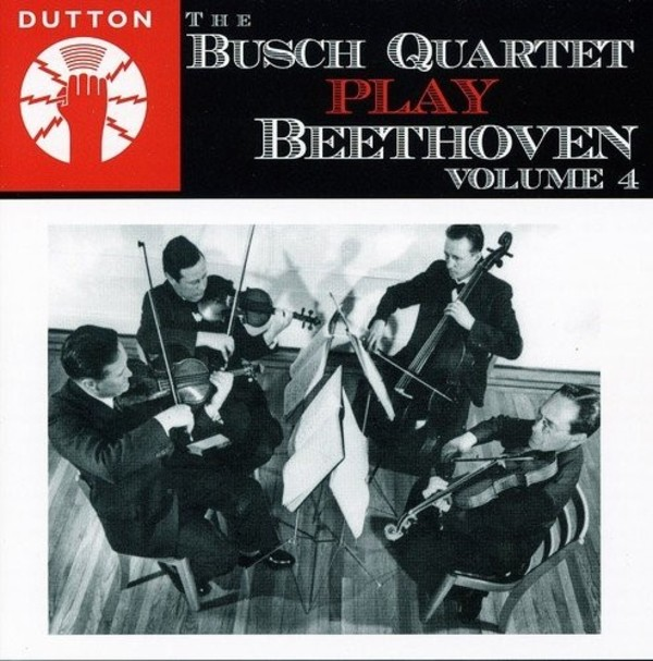 The Busch Quartet play Beethoven vol.4