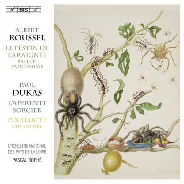 Roussel - The Spider�s Feast; Dukas - The Sorcerer�s Apprentice