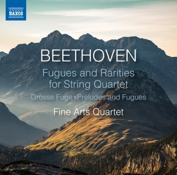 Beethoven - Fugues and Rarities for String Quartet | Naxos 8574051