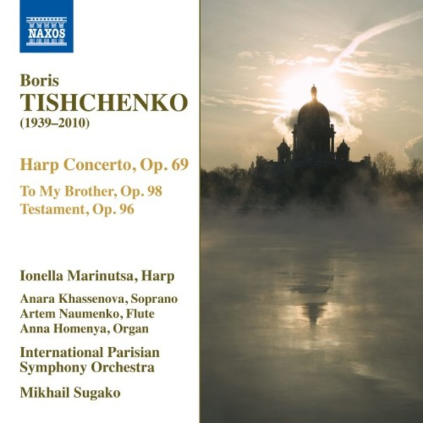 Tishchenko - Harp Concerto, To My Brother, Testament