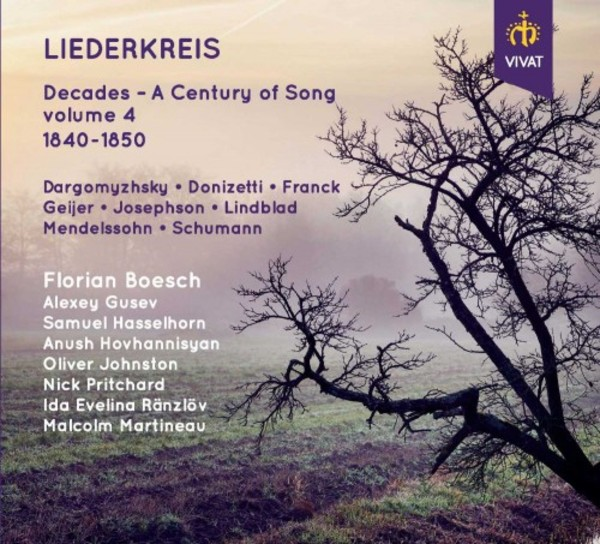 Liederkreis: Decades - A Century of Song Vol.4 (1840-1850) | Vivat VIVAT119
