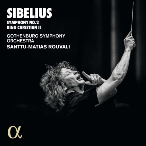 Sibelius - Symphony no.2, King Christian II Suite