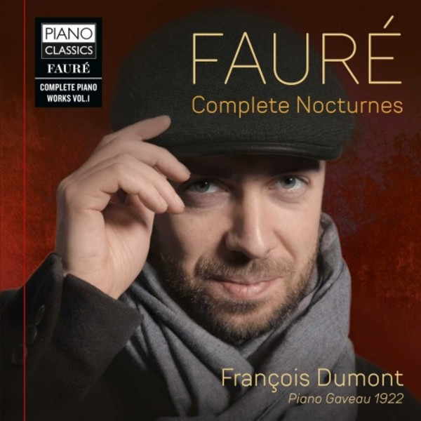 Faure - Complete Piano Works Vol.1: Complete Nocturnes