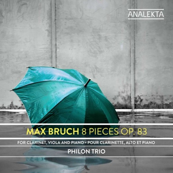 Bruch - 8 Pieces, op.83