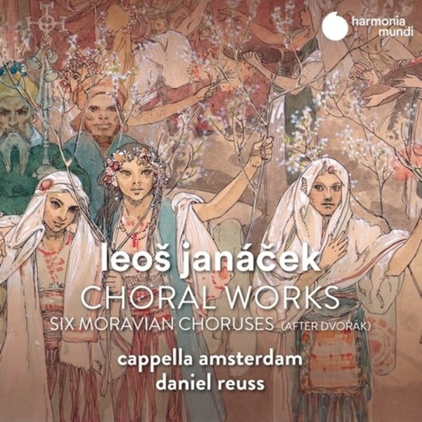Janacek - Choral Works, 6 Moravian Choruses after Dvorak