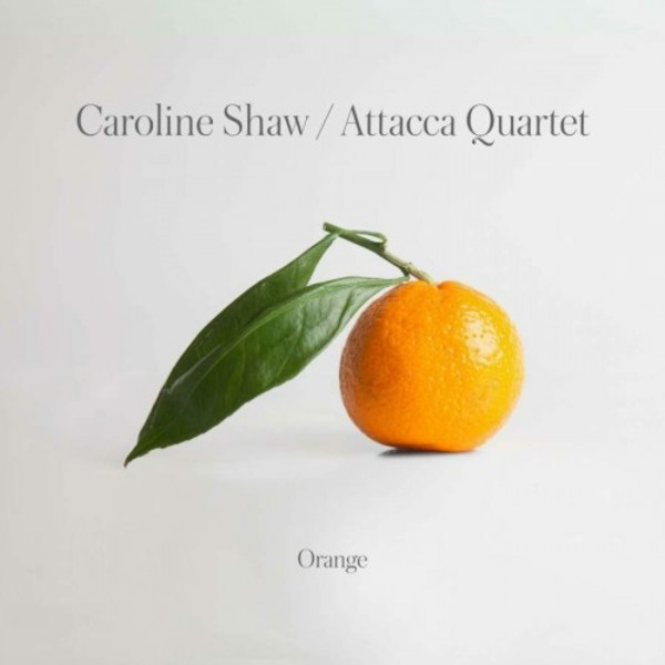 Caroline Shaw - Orange | Nonesuch 7559792609