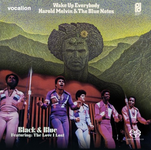 Harold Melvin & The Blue Notes: Black and Blue & Wake Up Everybody