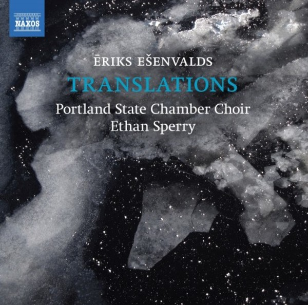 Esenvalds - Translations | Naxos 8574124