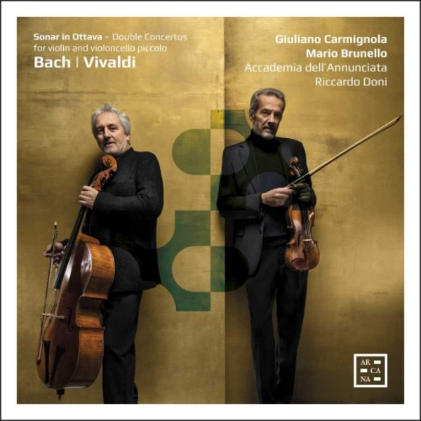Sonar in Ottava: Double Concertos for Violin & Violoncello piccolo by Bach & Vivaldi
