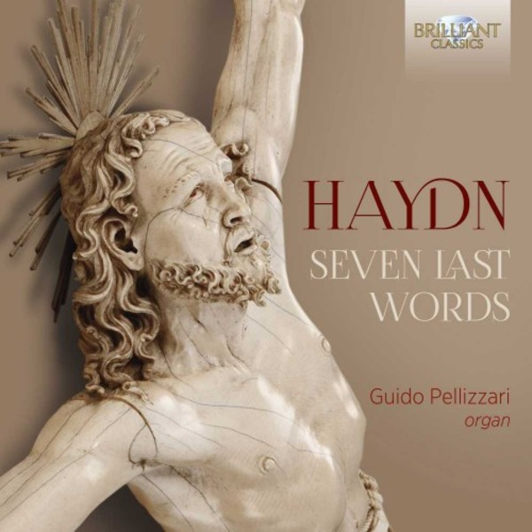 Haydn - Seven Last Words | Brilliant Classics 95889