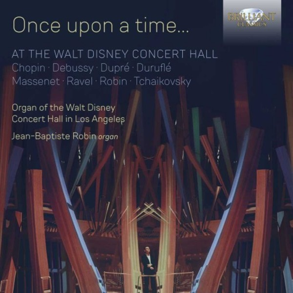 Once Upon a Time... At the Walt Disney Concert Hall | Brilliant Classics 96134