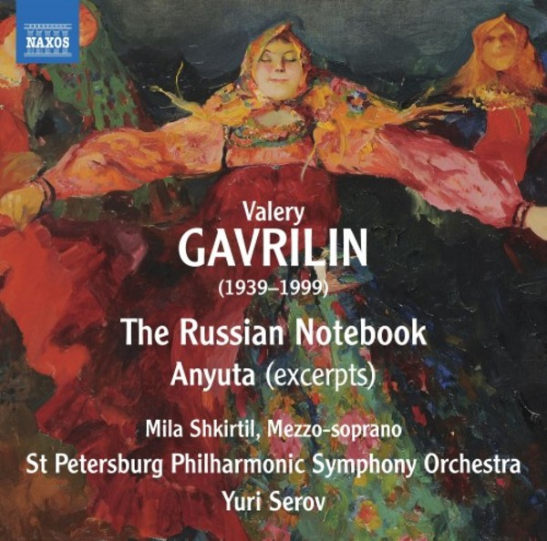 Gavrilin - The Russian Notebook, Anyuta (excerpts)