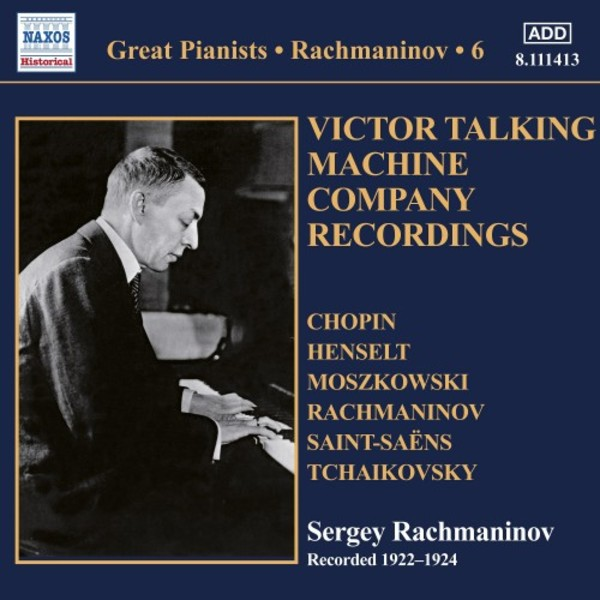 Great Pianists: Rachmaninov Vol.6 - Victor Talking Machine Company Recordings
