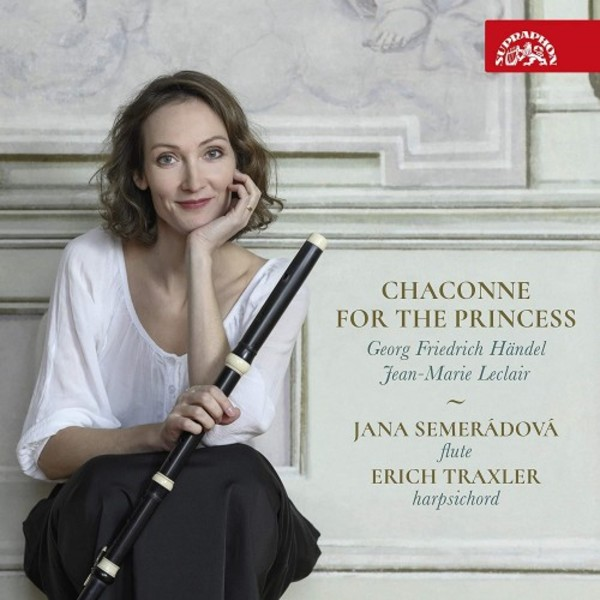 Handel & Leclair - Chaconne for the Princess