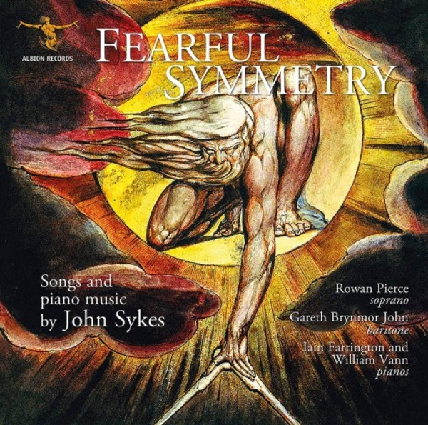 Sykes - Fearful Symmetry: Songs and Piano Music