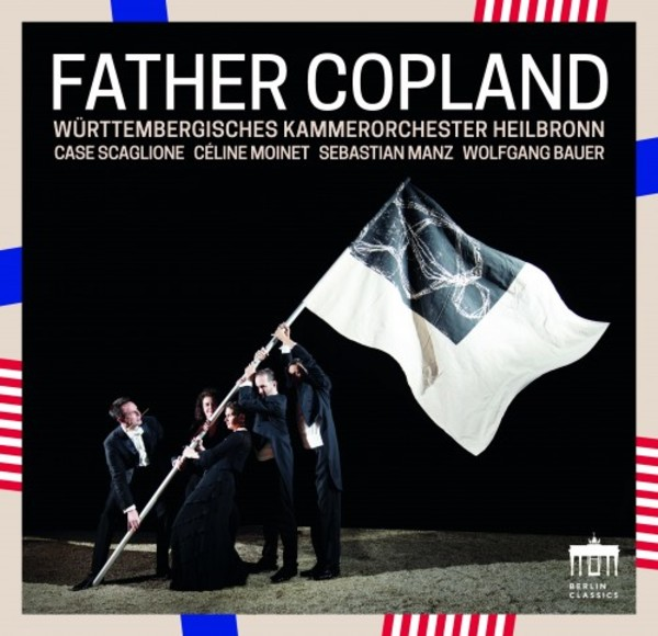 Copland - Father Copland: Appalachian Spring, Quiet City, Clarinet Concerto