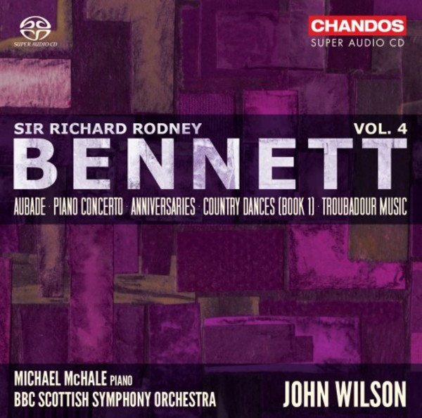 Bennett - Orchestral Works Vol.4
