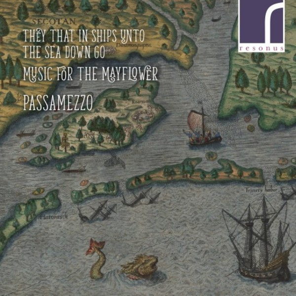 They that in Ships unto the Sea go down: Music for the Mayflower