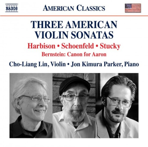 Three American Violin Sonatas: Harbison, Schoenfeld, Stucky