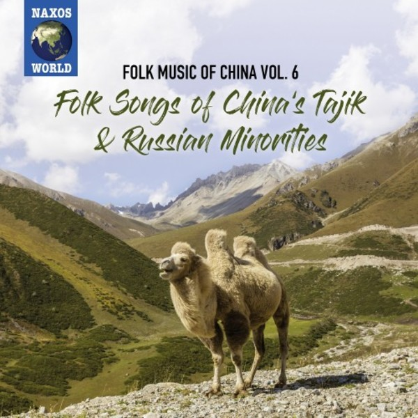 Folk Music of China Vol.6: Folk Songs of China�s Tajik & Russian Minorities