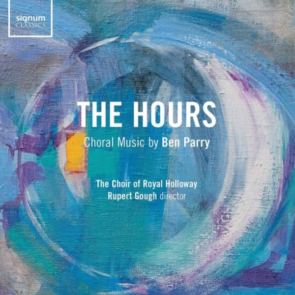 Ben Parry - The Hours: Choral Music
