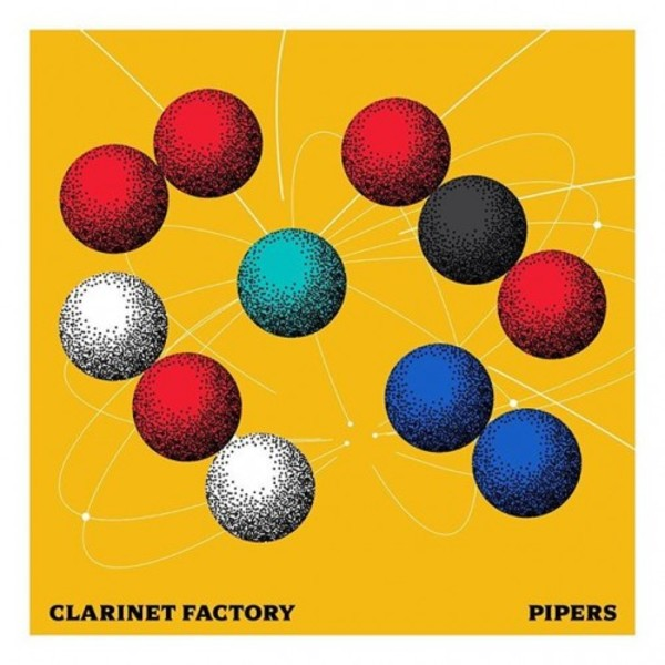 Clarinet Factory: Pipers | Supraphon SU65902