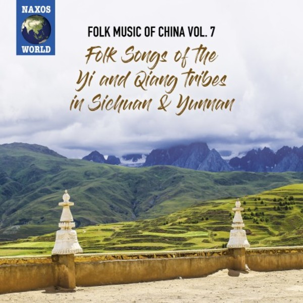 Folk Music of China Vol.7: Folk Songs of the Yi and Qiang Tribes in Sichuan & Yunnan