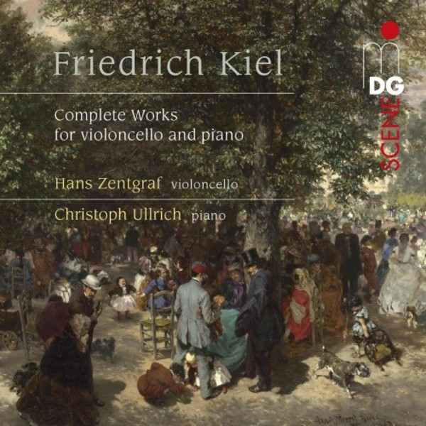Kiel - Complete Works for Cello and Piano