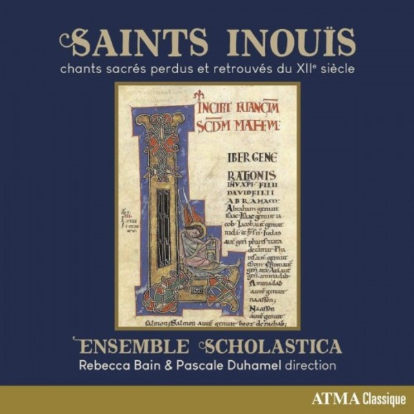 Saints inouïs: Lost and Found Sacred Songs of the 12th Century | Atma Classique ACD22804