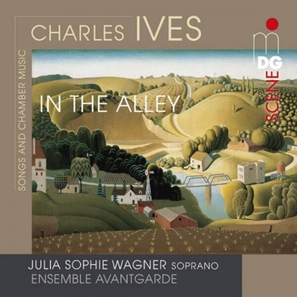 Ives - In the Alley: Songs and Chamber Music
