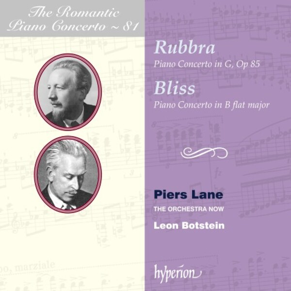 The Romantic Piano Concerto Vol.81: Rubbra & Bliss