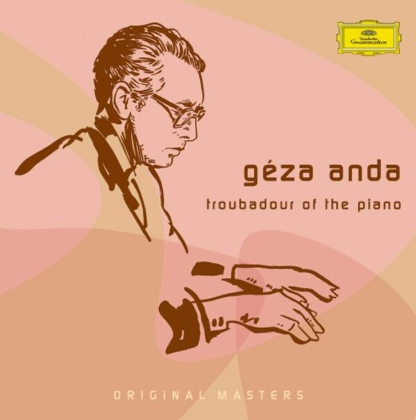 Geza Anda: Troubadour of the Piano | Deutsche Grammophon 4775289