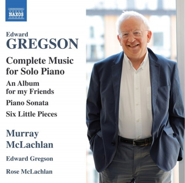 Gregson - Complete Music for Solo Piano